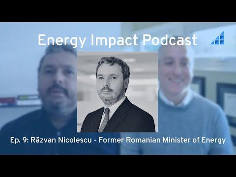 Ep 9: Răzvan Nicolescu - Former Minister of Energy , Romania