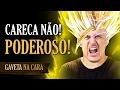 Careca não, PODEROSO - Gaveta na Cara | Gaveta Show #58