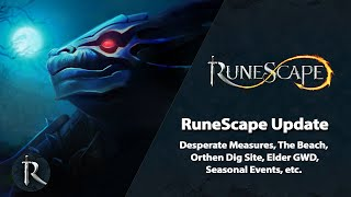 Desperate Measures, The Beach, Orthen, Elder GWD - RuneScape Update (July 2020)
