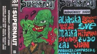 Supernaut - Aljaska.wmv