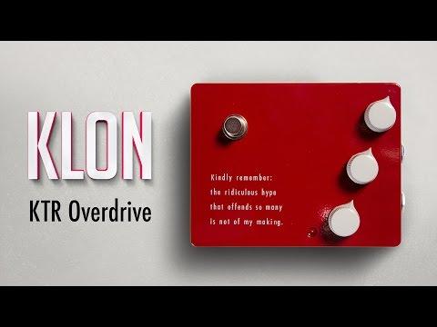 Klon KTR Overdrive Pedal Demo