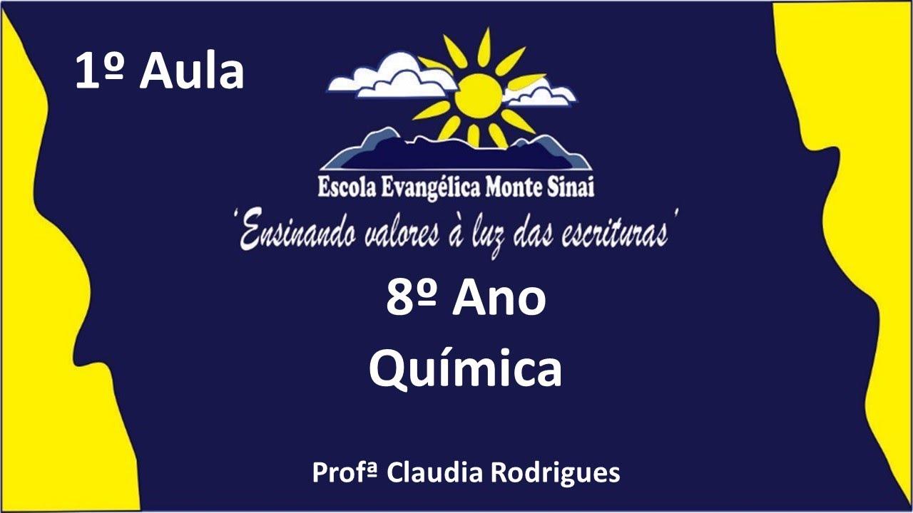 17 05 2020 1 Aula De Química Profª Cláudia 8º Ano