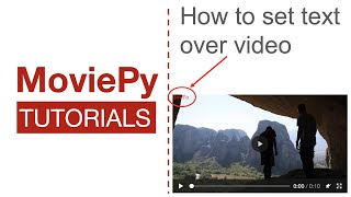 How to set text over your Video using Python   MoviePy Tutorials #3