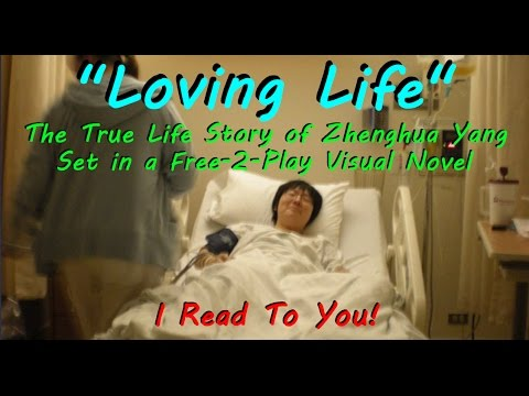 Loving Life - True Story Visual Novel - Zhenghua Yang - What Would You Do With Only