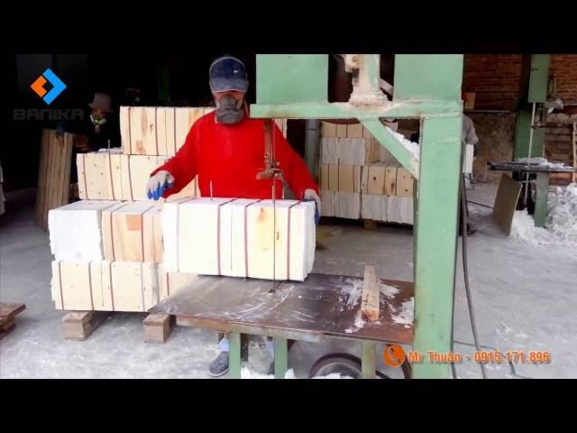 BANIKA Cắt sửa bông gốm dạng khối
