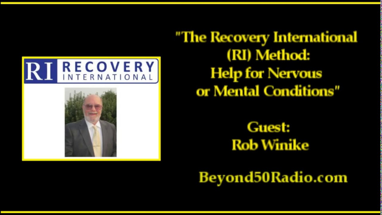 The Recovery International Ri Method Help For Nervous Or Mental