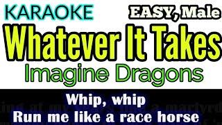 [Karaoke, Easy] Whatever It Takes - Imagine Dragons (Lyrics/ Lyric Video)