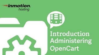 An Introduction to Administering OpenCart