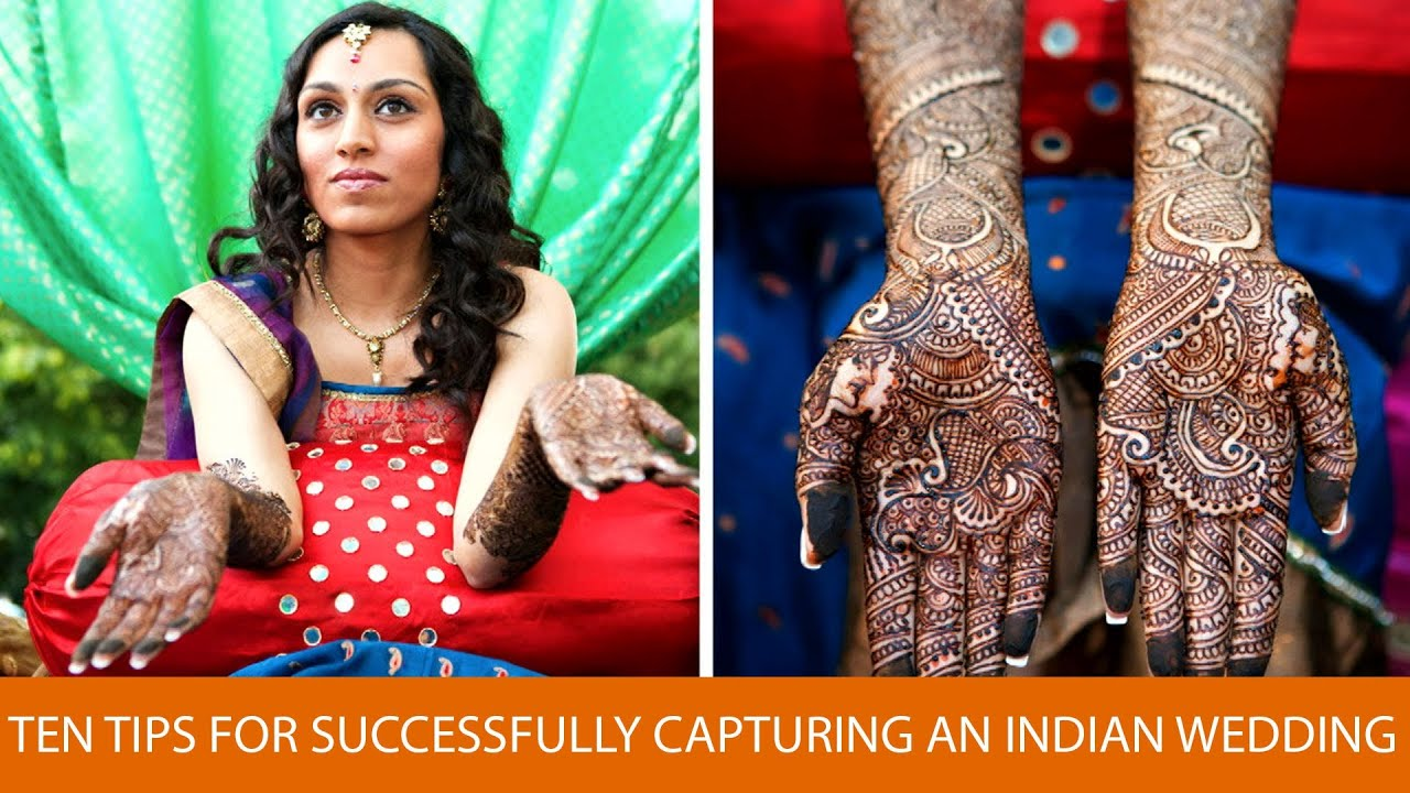10 Tips For Successfully Photographing An Indian Wedding Youtube