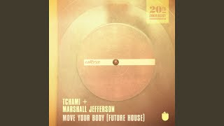 Move Your Body (Future House)