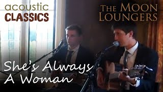She's Always a Woman Billy Joel   Moon Loungers Acoustic Guitar Cover (with guitar tab)