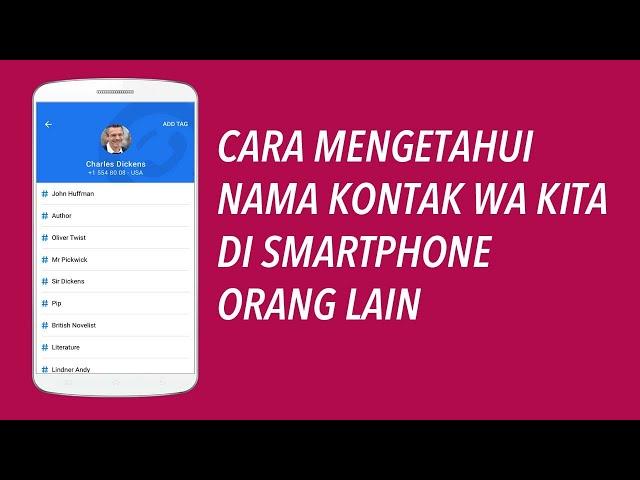 Cara Mengetahui Nama Kontak Wa Kita di Handphone Orang Lain