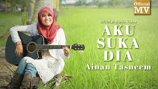 Ainan Tasneem - Aku Suka Dia (Official Music Video) (1080p Reupload)