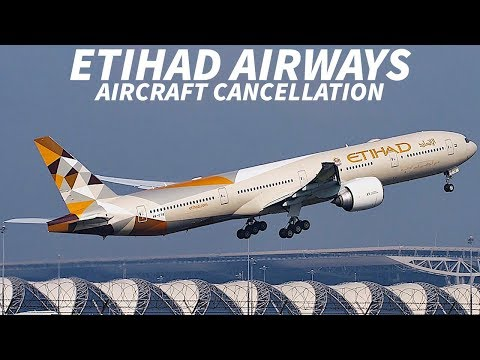 ETIHAD AIRWAYS Could CANCEL ORDERS for 777x, 787 & A350