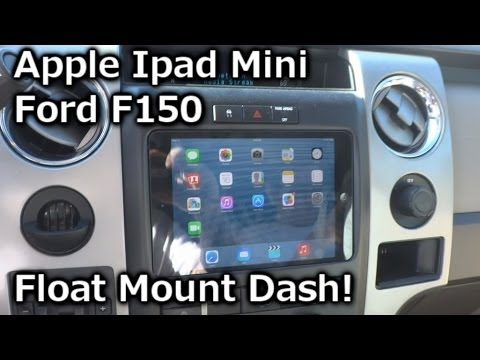 2010 Ford F150 Apple Ipad Mini Installed - Float Mount Dash Kit - QUICK & EASY!