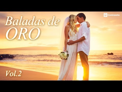 Gold Ballads 2 compiled the best romantic top, best songs in Spanish, unforgettables