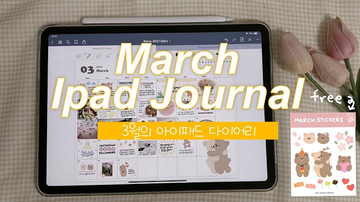🍎3월의 아이패드 다이어리 + 스티커 공유🍎 굿노트다이어리 I Ipad journal + free digital sticker