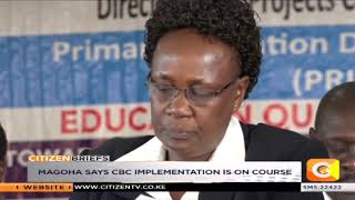 CS Magoha launches countrywide stakeholders forums on CBC curriculum