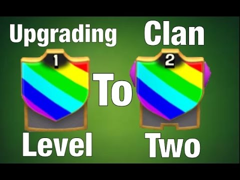 Road To Max Clan Episode 1: Upgrading Clan To Level 2