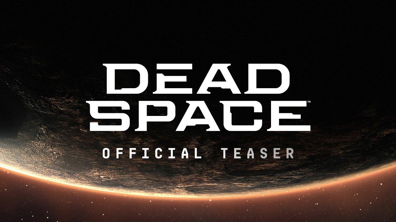 Dead Space Official Teaser Trailer – EA Play Live 2021