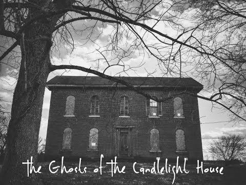 The Ghosts of The Candlelight House - Franklin, Indiana