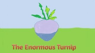The enormous turnip - A song for children