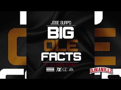 Jose Guapo - Big Ole Facts (Feat. Bally)