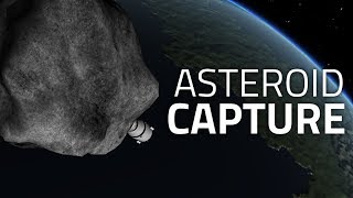 How To Capture an Asteroid (Kerbal Space Program)