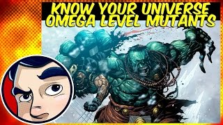 Omega Level Mutants - Know Your Universe