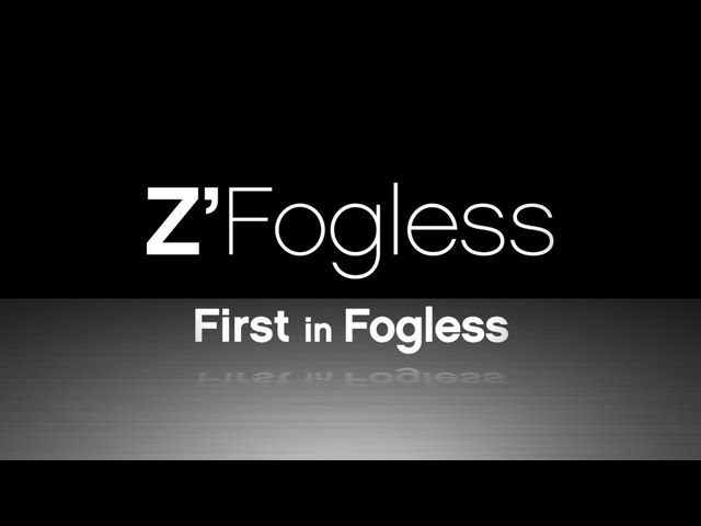 ZFogless - First in Fogless - Guaranteed Fog Free
