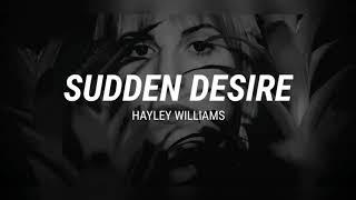 Hayley Williams - Sudden Desire Lyrics