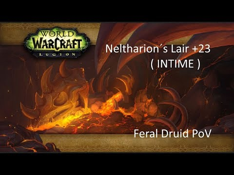 World of Warcraft Legion: Neltharion´s Lair +23 Feral Druid PoV