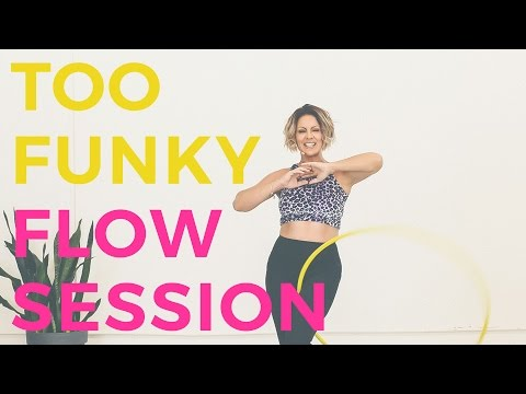 Hoop Dance Tutorial : Too Funky Flow Session