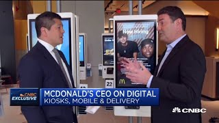 McDonald's CEO Steve Easterbrook on digital kiosks, mobile ordering and more