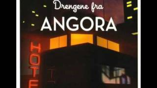 Drengene Fra Angora - Jul I Angora (Original Edit)
