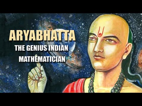 Aryabhatta | The Genius Indian Mathematician | The OpenBook