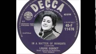 Louise Cordet - In A Matter of Moments  (1962)