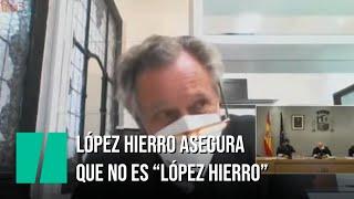 López Hierro asegura que no es el