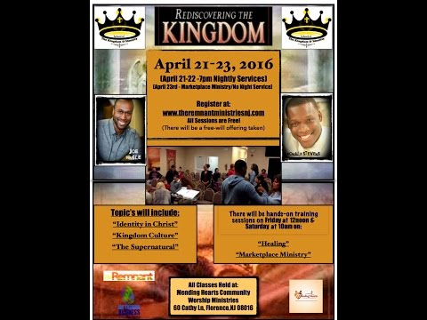 The School of The Kingdom & Identity Conference April 21-23, 2016