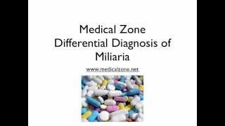 Medical Zone -  Differential Diagnosis of Miliaria