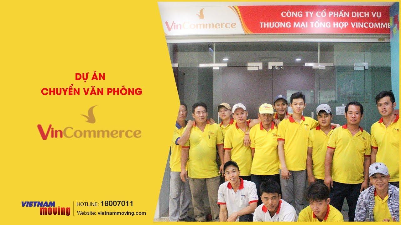Video dự án chuyển văn phòng Công ty Vincommerce | Vietnam Moving