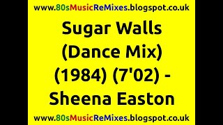 Sugar Walls (Dance Mix) - Sheena Easton | Prince | 80s Dance Music | 80s Club Mixes | 80s Club Music