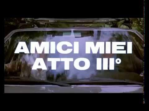 AMICI MIEI ATTO TERZO - TRAILER