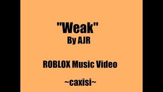Faible -AJR - France Vidéo de Roblox Music (fr) Caxisi