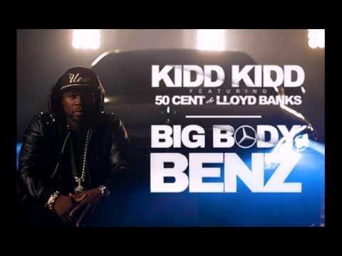 Kidd Kidd   Big Body Benz Official Video ft  50 Cent, Lloyd Banks