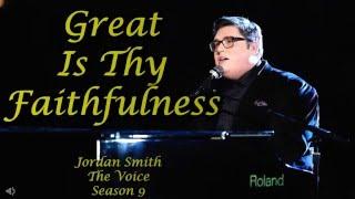 Great Is Thy Faithfulness: Jordan Smith