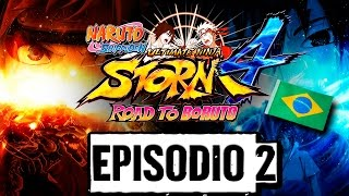 Naruto Shippuden Ultimate Ninja Storm 4 - (Episódio 02) do Gameplay, em Português PT-BR!