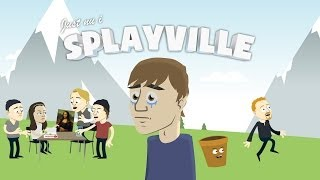 Just nu i Splayville... | Episod 5