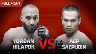 [HD] Yordan Hilapok vs Aep Saepudin || One Pride Pro Never Quit #29