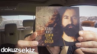 Koray Avcı - Senin İçin Değer (Albüm Tanıtım) Video